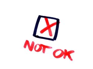 """""""not okay"""""""